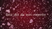 aşk : Animation Feliz dia de san Valentin, Happy Valentines day in spanish language, greeting card Stok Video