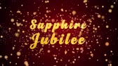 golden : Sapphire Jubilee Greeting Card text with sparkling particles shiny background for Celebration,wishes,Events,Message,Holidays,Festival. Stock Footage