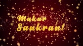 Makar Sankranti Greeting Card text with sparkling particles shiny background for Celebration,wishes,Events,Message,Holidays,Festival. Stock Footage