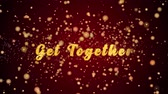 juntar : Get Together Greeting Card text with sparkling particles shiny background for Celebration,wishes,Events,Message,Holidays,Festival. Stock Footage
