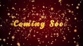 поздравление : Coming Soon Greeting Card text with sparkling particles shiny background for Celebration,wishes,Events,Message,Holidays,Festival. Стоковые видеозаписи