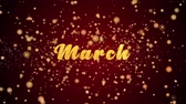 March Greeting Card text with sparkling particles shiny background for Celebration,wishes,Events,Message,Holidays,Festival. Stock Footage