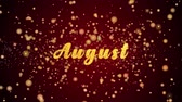 August Greeting Card text with sparkling particles shiny background for Celebration,wishes,Events,Message,Holidays,Festival. Stok Video