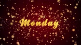 Monday Greeting Card text with sparkling particles shiny background for Celebration,wishes,Events,Message,Holidays,Festival.
