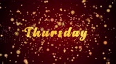 Thursday Greeting Card text with sparkling particles shiny background for Celebration,wishes,Events,Message,Holidays,Festival.