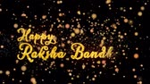 Happy Raksha Bandhan Abstract particles and fireworks greeting card text with shiny black background for festivals,events,holidays,party,celebration.