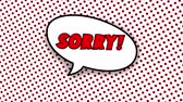 képregények : Sorry text in speech balloon in comic style animation, 4K retro cartoon comics animation on green screen, special offer, sale, discount and percentages