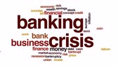 prasátko : Banking crisis animated word cloud.