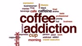 gravata : Coffee addiction animated word cloud, text design animation. Vídeos