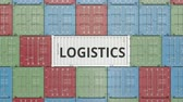 international economy : Container with LOGISTICS text within many other containers. 3D animation