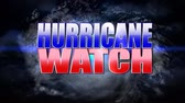 rótulos : Hurricane watch title plate. Stock Footage