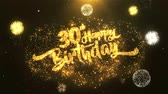 trinta anos : 30th Happy birthday Greeting Card text Reveal from Golden Firework & Crackers on Glitter Shiny Magic Particles Sparks Night for Celebration, Wishes, Events, Message, holiday, festival