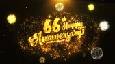 jubileu : 66th Happy Anniversary Text Greeting and Wishes card Made from Glitter Particles From Golden Firework display on Black Night Motion Background. for celebration, party, greeting card, invitation card. Vídeos