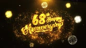 jubileu : 68th Happy Anniversary Text Greeting and Wishes card Made from Glitter Particles From Golden Firework display on Black Night Motion Background. for celebration, party, greeting card, invitation card. Vídeos