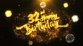 jubileu : 32nd Happy Birthday Text Greeting and Wishes card Made from Glitter Particles From Golden Firework display on Black Night Motion Background. for celebration, party, greeting card, invitation card.