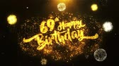 jubileu : 69th Happy Birthday Text Greeting and Wishes card Made from Glitter Particles From Golden Firework display on Black Night Motion Background. for celebration, party, greeting card, invitation card.