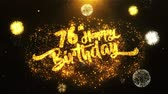 jubileu : 76th Happy Birthday Text Greeting and Wishes card Made from Glitter Particles From Golden Firework display on Black Night Motion Background. for celebration, party, greeting card, invitation card. Vídeos