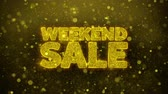 online kopen : Weekend Sale Greetings kaart Abstract knipperen Golden Sparkles Glitter vuurwerk deeltje lus achtergrond. Geschenk, kaart, Uitnodiging, Viering, Evenementen, Bericht, Feestdagen, Festival. Stockvideo