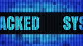 cybercrime : System Hacked Front Text scrolling on Light Blue Digital LED Display Board Pixel Light Screen Looped Animation 4K background. Sign Board , Blinking Light, Pixel Monitor, LED Wall Pannel