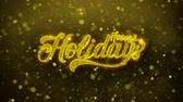 typografia : Happy Holidays Greetings card Abstract Blinking Golden Sparkles Glitter Firework Particle Looped Background. Gift, card, Invitation, Celebration, Events, Message, Holiday, Festival