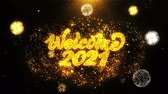 the end of the year : Welcome 2021 Text Sparks Particles Reveal from Golden Firework Display explosion 4K. Greeting card, Celebration, Party Invitation, calendar, Gift, Events, Message, Holiday, Wishes Festival