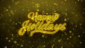 agradecimento : Happy Holidays Greetings card Abstract Blinking Golden Sparkles Glitter Firework Particle Looped Background. Gift, card, Invitation, Celebration, Events, Message, Holiday, Festival