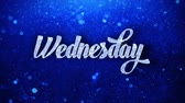 wednesday : Wednesday Blue Text Greetings card Abstract Blinking Sparkle Glitter Particle Looped Background. Gift, card, Invitation, Celebration, Events, Message, Holiday Festival