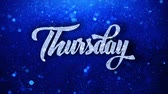планировщик : Thursday Blue Text Greetings card Abstract Blinking Sparkle Glitter Particle Looped Background. Gift, card, Invitation, Celebration, Events, Message, Holiday Festival