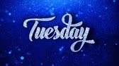 планировщик : Tuesday Blue Text Greetings card Abstract Blinking Sparkle Glitter Particle Looped Background. Gift, card, Invitation, Celebration, Events, Message, Holiday Festival