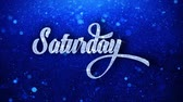 планировщик : Saturday Blue Text Greetings card Abstract Blinking Sparkle Glitter Particle Looped Background. Gift, card, Invitation, Celebration, Events, Message, Holiday Festival