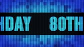 gelukkige verjaardag : 80th Happy Birthday Front Text Scrolling on Light Blue Digital LED Display Board Pixel Light Screen Looped Animation 4K Background. Sign Board , Blinking Light, Pixel Monitor, LED Wall Pannel