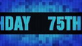 75th Happy Birthday Front Text Scrolling on Light Blue Digital LED Display Board Pixel Light Screen Looped Animation 4K Background. Sign Board , Blinking Light, Pixel Monitor, LED Wall Pannel Stock mozgókép