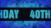 gelukkige verjaardag : 40th Happy Birthday Front Text Scrolling on Light Blue Digital LED Display Board Pixel Light Screen Looped Animation 4K Background. Sign Board , Blinking Light, Pixel Monitor, LED Wall Pannel