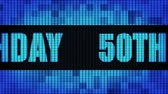 confete : 50th Happy Birthday Front Text Scrolling on Light Blue Digital LED Display Board Pixel Light Screen Looped Animation 4K Background. Sign Board , Blinking Light, Pixel Monitor, LED Wall Pannel Stock Footage