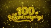 tarjeta de cumpleaños : 100th Happy Anniversary Golden Greeting Text Appearance Blinking Particles with Golden Fireworks Display 4K for Greeting card, Celebration, Invitation, calendar, Gift, Events, Message, Holiday, Wishes . Archivo de Video
