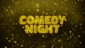 vignet : Comedy Night Text Golden Glitter Glowing Lights Shine Particles. Sale, Discount Price, Off Deals, Offer promotion offer percent discount ads 4K Loop Animation.