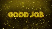 équipe de travail : Good Job Text Golden Glitter Glowing Lights Shine Particles. Sale, Discount Price, Off Deals, Offer promotion offer percent discount ads 4K Loop Animation.