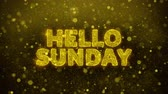 décembre : Hello Sunday Text Golden Glitter Glowing Lights Shine Particles. Sale, Discount Price, Off Deals, Offer promotion offer percent discount ads 4K Loop Animation.