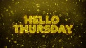martes : Hello Thursday Text Golden Glitter Glowing Lights Shine Particles. Sale, Discount Price, Off Deals, Offer promotion offer percent discount ads 4K Loop Animation.