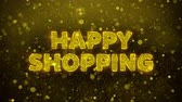 impaginazione : Happy Shopping Text Golden Glitter Glowing Lights Shine Particles. Sale, Discount Price, Off Deals, Offer promotion offer percent discount ads 4K Loop Animation. Filmati Stock