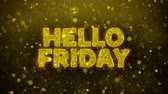 brochura : Hello Friday Text Golden Glitter Glowing Lights Shine Particles. Sale, Discount Price, Off Deals, Offer promotion offer percent discount ads 4K Loop Animation.
