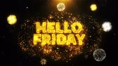 weekdays : Hello Friday Text on Firework Display Explosion Particles. Sale, Discount Price, Off Deals, Offer promotion offer percent discount ads 4K Loop Animation.