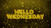 terça feira : Hello Wednesday Text Golden Glitter Glowing Lights Shine Particles. Sale, Discount Price, Off Deals, Offer promotion offer percent discount ads 4K Loop Animation.