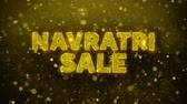 Бенгалия : Navratri Sale Text Golden Glitter Glowing Lights Shine Particles. Sale, Discount Price, Off Deals, Offer promotion offer percent discount ads 4K Loop Animation.