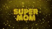 moederdag : Super Mom Text Golden Glitter Glowing Lights Shine Particles. Sale, Discount Price, Off Deals, Offer promotion offer percent discount ads 4K Loop Animation.