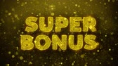 бонус : Super Bonus Text Golden Glitter Glowing Lights Shine Particles. Sale, Discount Price, Off Deals, Offer promotion offer percent discount ads 4K Loop Animation.