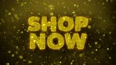 сейчас : Shop Now Text Golden Glitter Glowing Lights Shine Particles. Sale, Discount Price, Off Deals, Offer promotion offer percent discount ads 4K Loop Animation. Стоковые видеозаписи