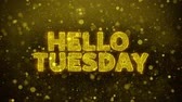 décembre : Hello Tuesday Text Golden Glitter Glowing Lights Shine Particles. Sale, Discount Price, Off Deals, Offer promotion offer percent discount ads 4K Loop Animation.