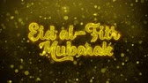 islam : Eid al-Fitr mubarak wish Text Golden Glitter Glowing Lights Shine Particles. Greeting card, Wishes, Celebration, Party, Invitation, Gift, Event, Message, Holiday, Festival 4K Loop Animation. Stok Video