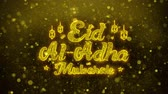 calligrafia araba : Eid al-Adha mubarak wish Text Golden Glitter Glowing Lights Shine Particles. Greeting card, Wishes, Celebration, Party, Invitation, Gift, Event, Message, Holiday, Festival 4K Loop Animation.